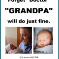 Forget Doctor - Grandpa will do