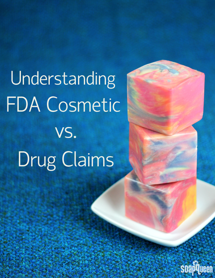 What your soap or cosmetic product claims to do may define it as a drug in the eyes of the FDA. Learn more about what types of claims are suitable (or not!) for cosmetics and soap.