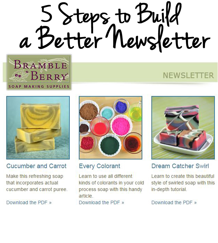 5 Steps to Build a Better Newsletter - Soap Queen