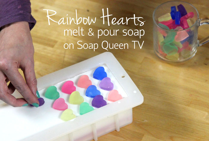 Rainbow Hearts Melt Amp Pour On Soap Queen Tv Soap Queen