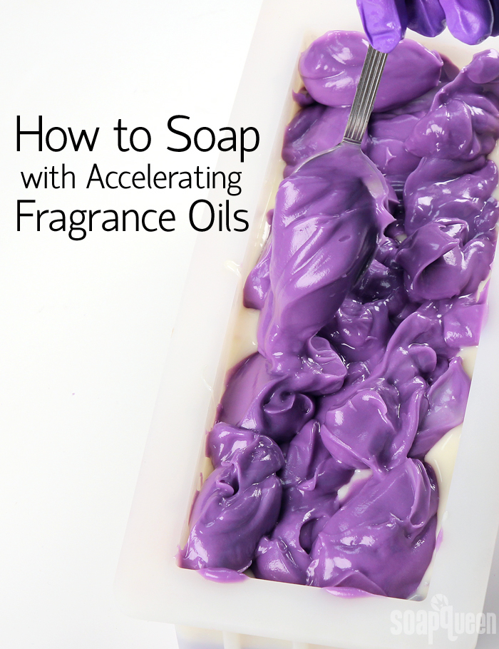 How to Soap with Accelerating Fragrance Oils