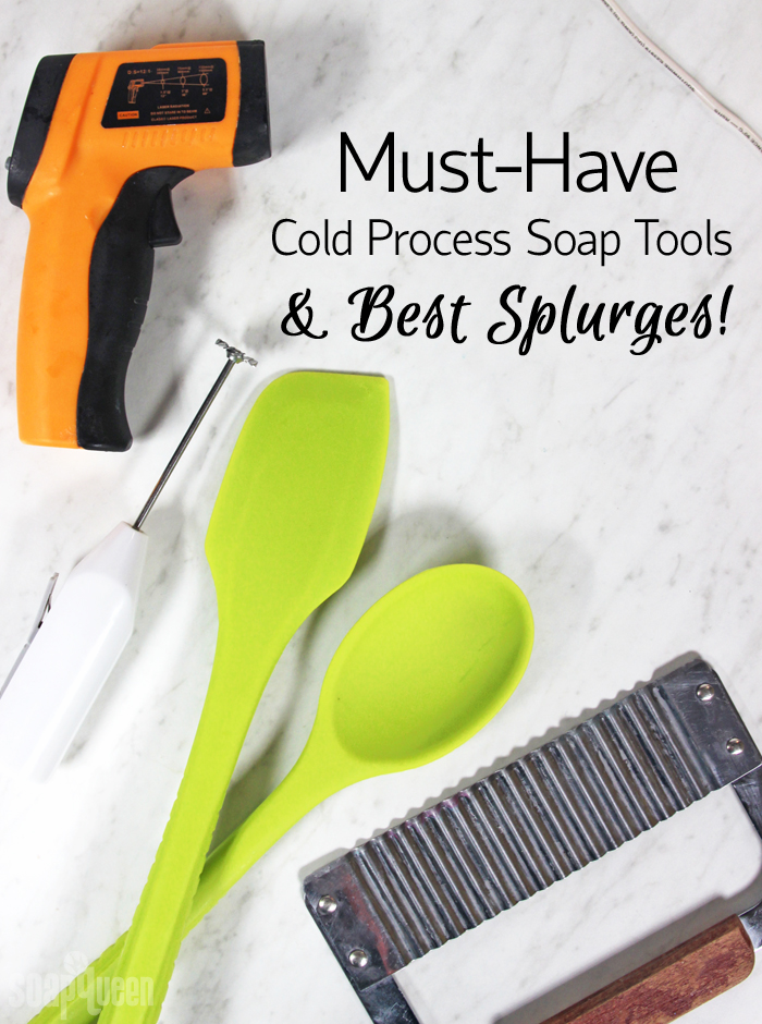 Must Have Cold Process Soap Tools & Best Splurges!