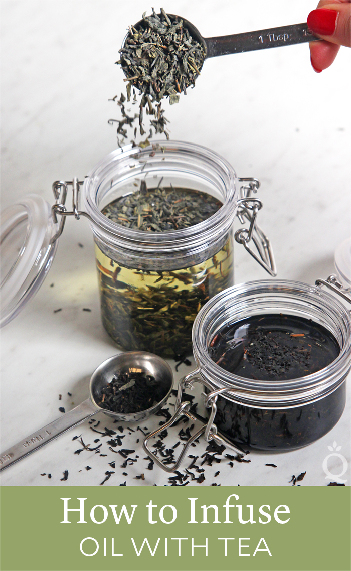 How to Infuse Oil with Tea